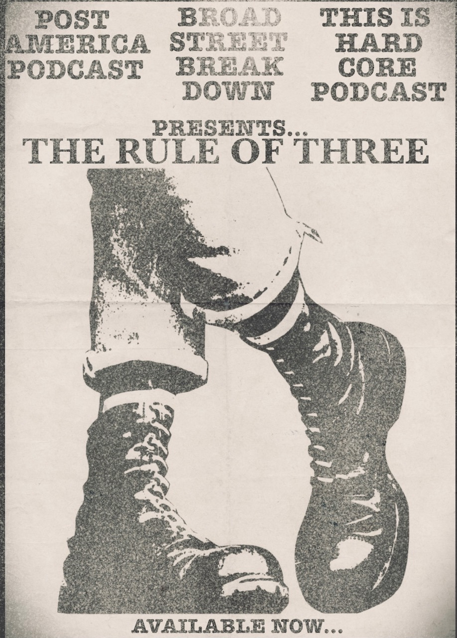 image for Episode 35 The Rule of Three.. Featuring Richie Krutch and OG Geoff of Broad Street Breakdown